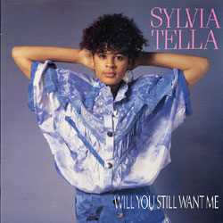 Sylvia-Tella-Will-You-Still-Want-Me