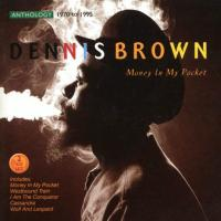Money In My Pocket Riddim, Dennis Brown, Various