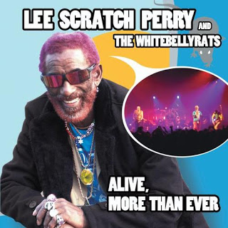 lee perry Alive, More Than Ever 2006