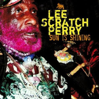 Lee Perry Sun Is Shining 2010....