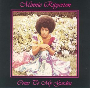 minnie_ripperton_-_come_to_my_garden