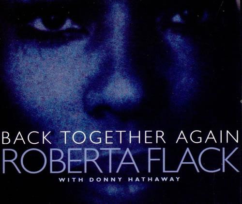 Roberta+Flack+-+Back+Together+Again+-+5-+CD+SINGLE-513576