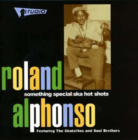 roland alphonso something special Ska Hot Shots..- cd.