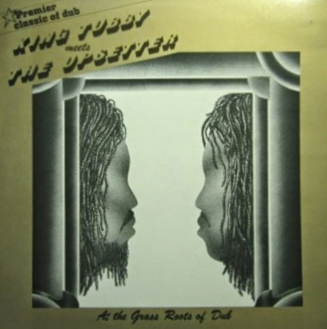 At The Grass Roots Of Dub (King Tubby Meets The Upsetter) Studio 16