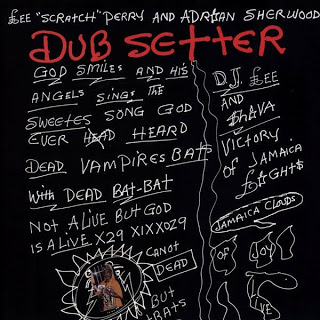 Dub setter (Lee Perry and Adrian Sheerwod) 2009