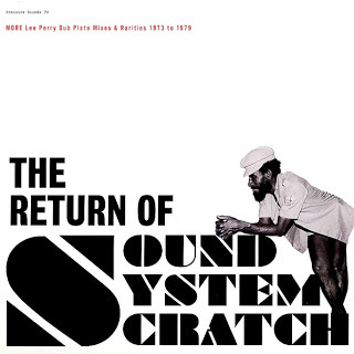 lee perry Return Of Sound System Scratch More Lee Perry's Dub Plate Mixes & Rarities 2011