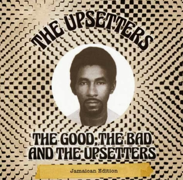 The Good, The Bad And The Upsetters (Jamaican Edition) 2014