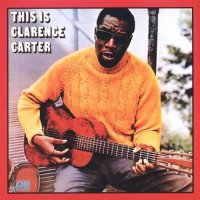 Slip Away, Too Weak To Fight, Clarence Carter